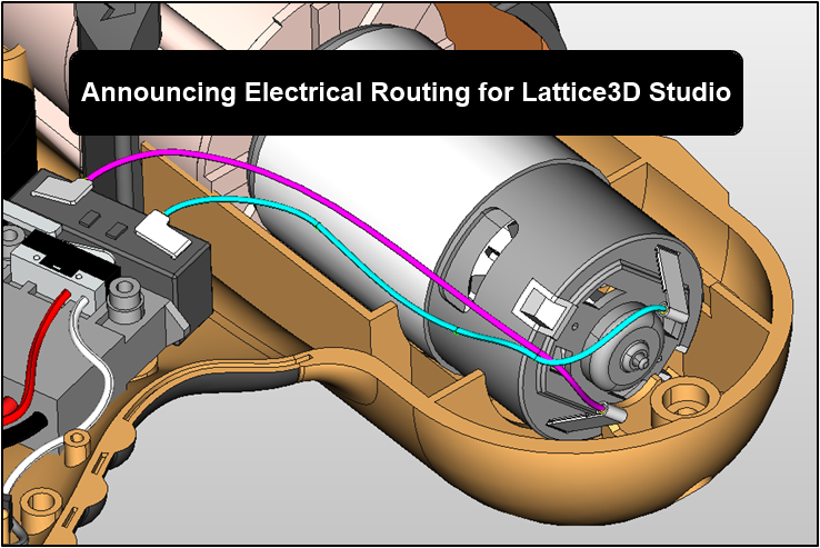 downstream documentation: electrical routing & wire harness creation  lattice technology blog